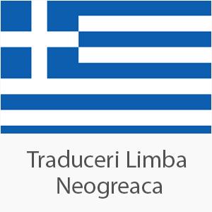 Traducere autorizata din limba neogreaca in limba romana si din limba romana in limba neogreaca